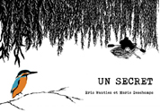 Un secret Roman graphique par Wantiez, Deschamps